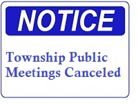 Twp Meetings cancelled Notice